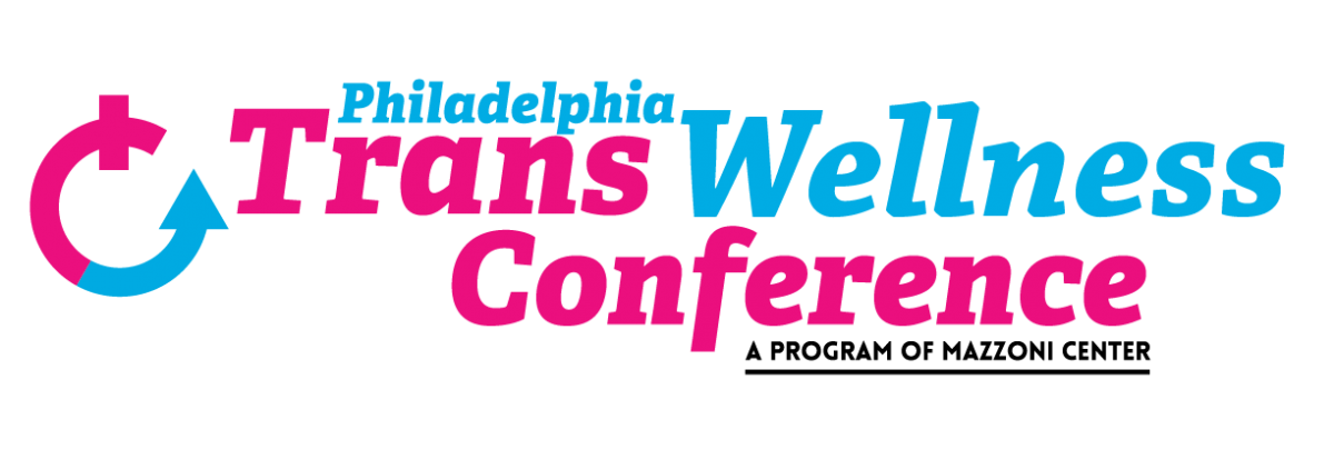 Philadelphia Trans Wellness Conference | Mazzoni Center
